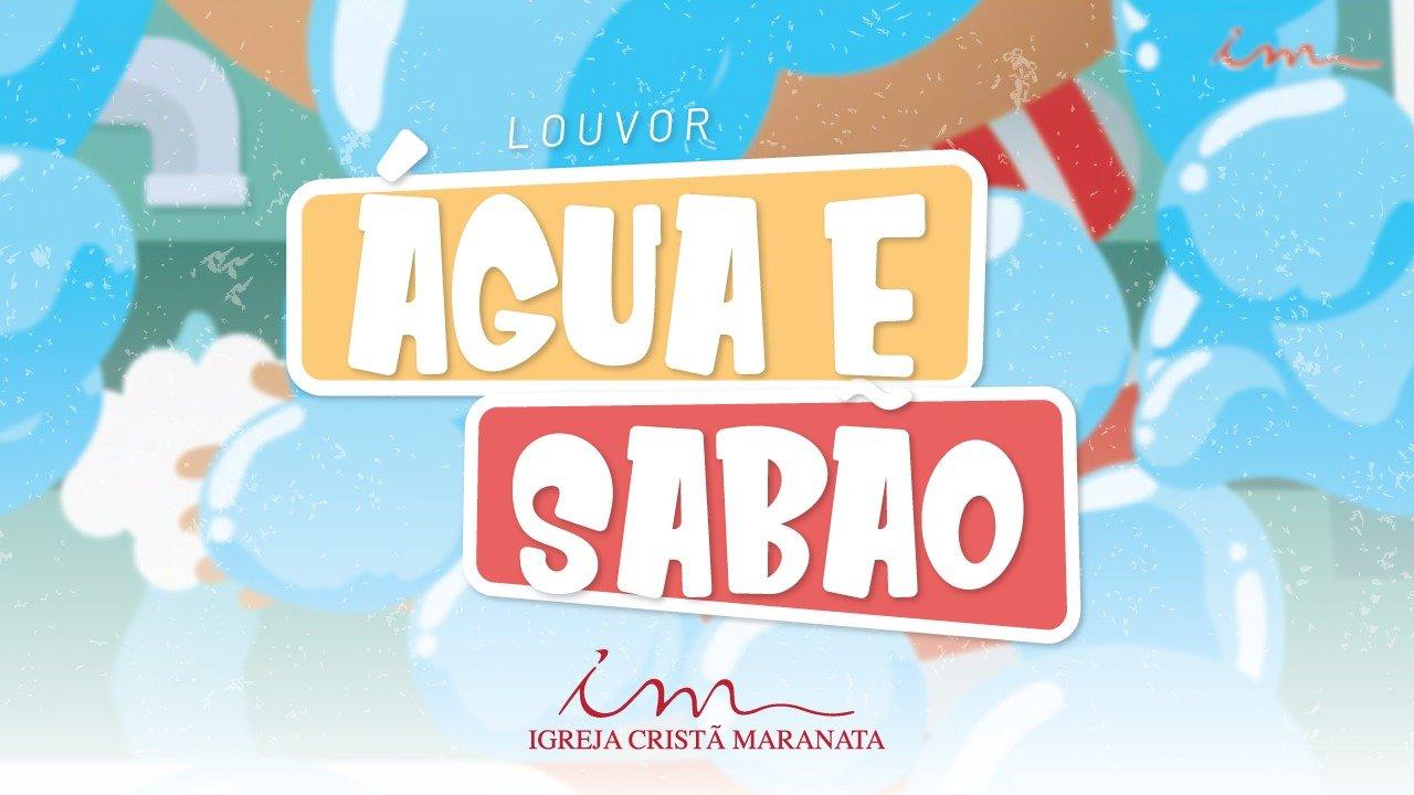 CIAs Maranata - Água e Sabão