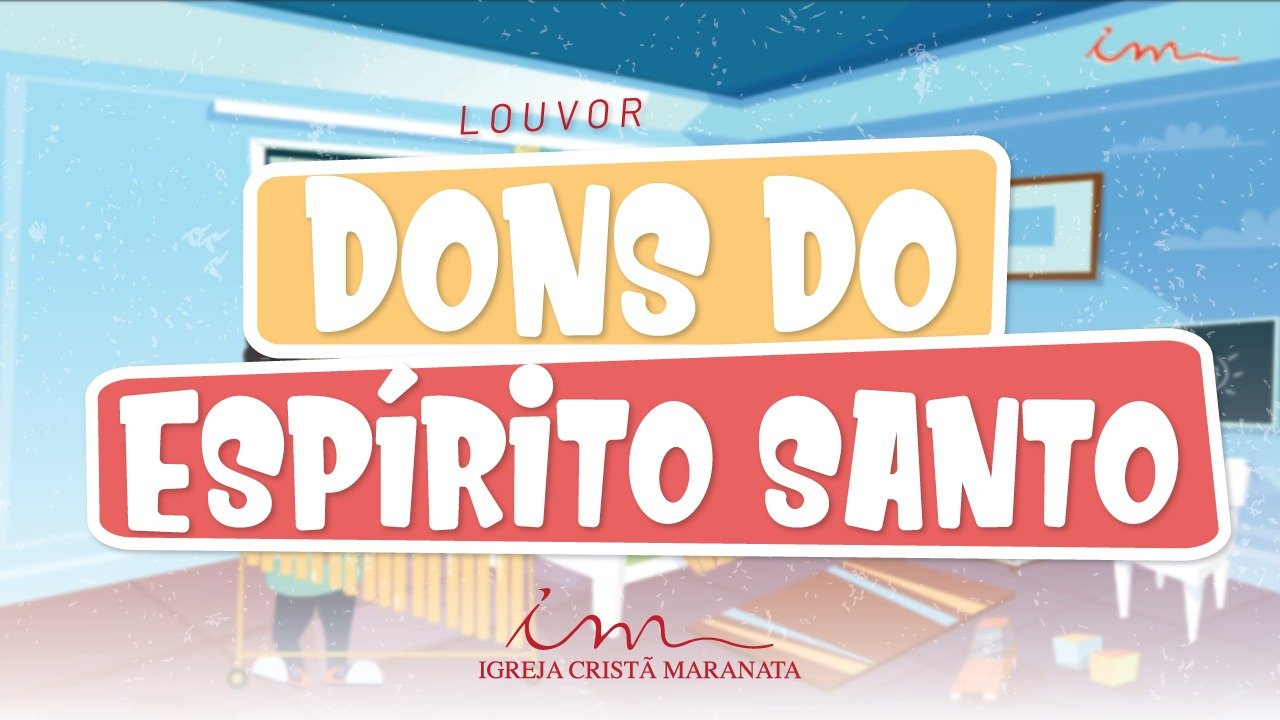 CIAs Maranata - Dons do Espírito Santo
