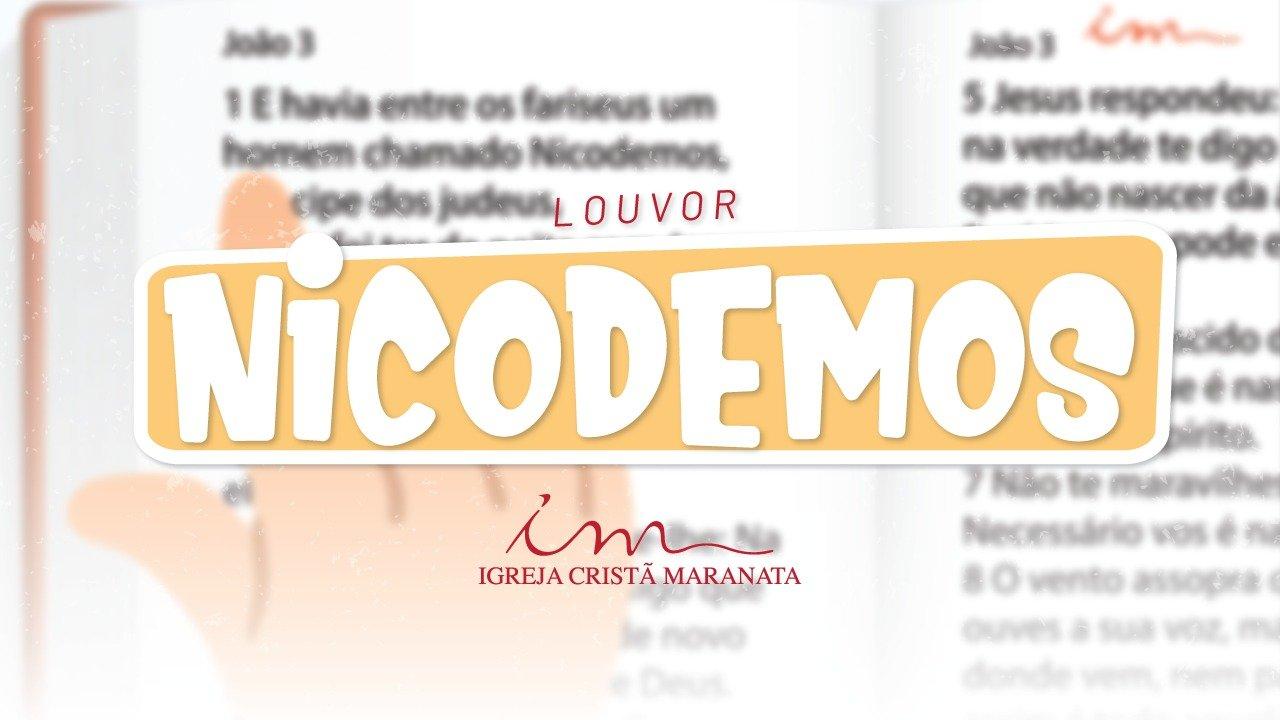 CIAs Maranata - Nicodemos