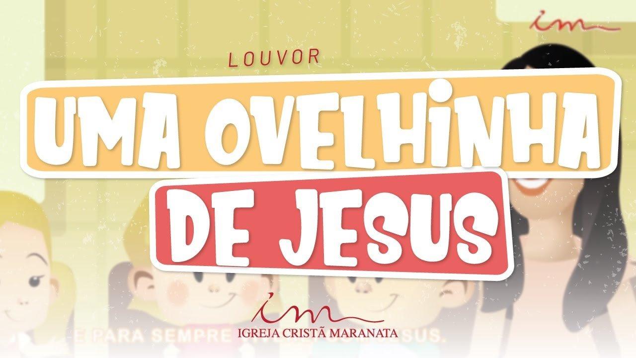 CIAs Maranata - Uma Ovelhinha de Jesus