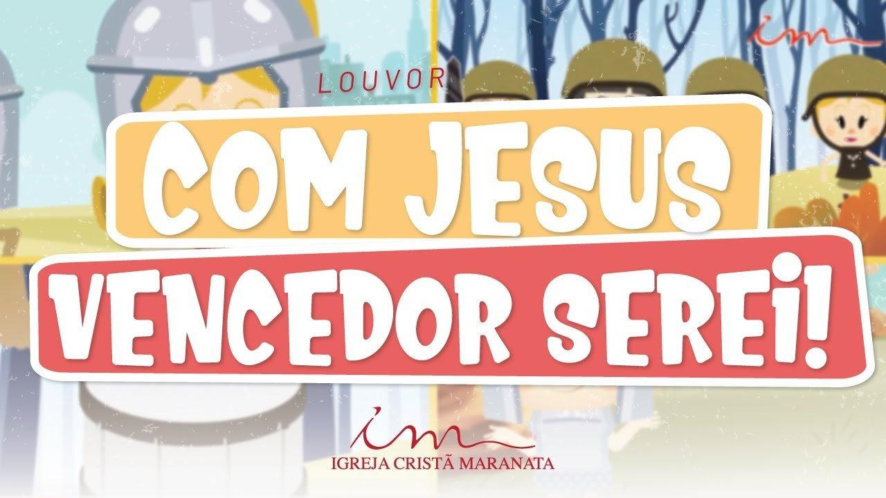 CIAs Maranata - Com Jesus Vencedor Serei