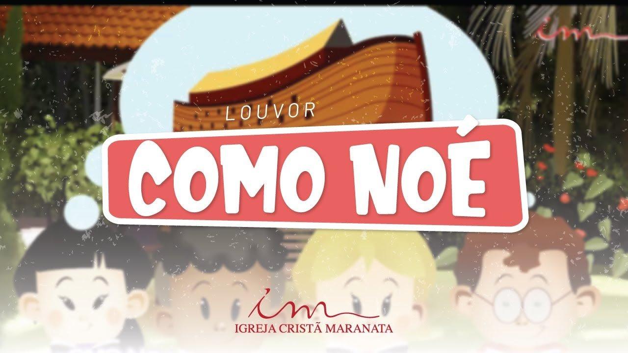 CIAs Maranata - Como Noé