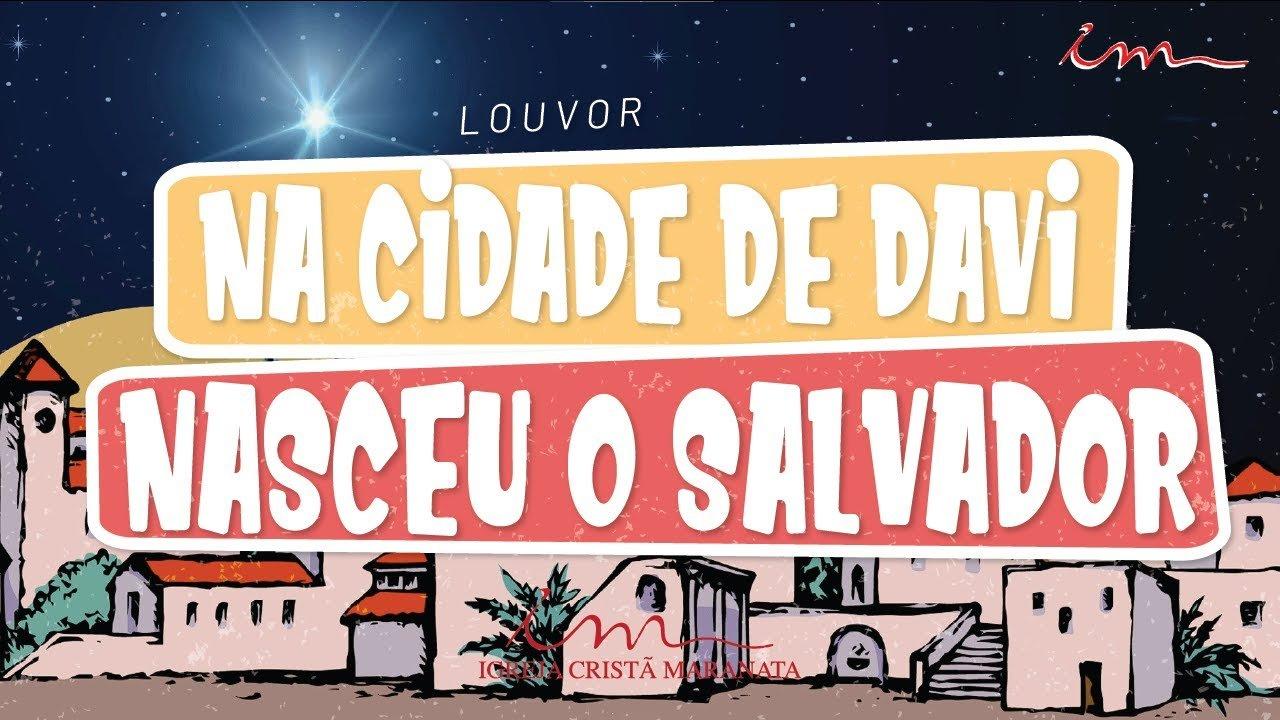 CIAs Maranata - Na Cidade de Davi Nasceu o Salvador