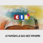 CIAs Maranata - A Parábola das Dez Virgens