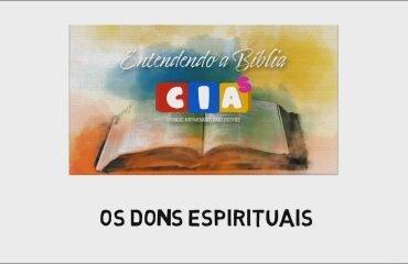 CIAs Maranata - Os Dons Espirituais